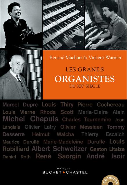 Les grands organistes du XXè siècle